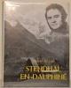 Stendhal en Dauphiné. Photographies de Loïc Jahan. Collection Albums littéraires de la France.. LITTO, Vittorio del.