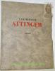 L'Imprimerie Attinger 1351-1931..