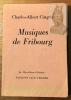 Musiques de Fribourg. Collection: La Merveilleuse Collection.. CINGRIA, Charles-Albert.