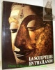 La sculpture en Thailande. Légendes par J-M. Beurdeley. Photos de H. Hinz.. BOISSELIER, Jean.