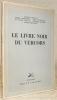 Le Livre Noir du Vercors.. BEGUIN, A. COURTHION, P.  DU BOCHET, P. HEYD, R.  MENKES, G.  TRONCHET, L.