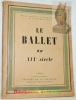 Le Ballet au XIXe siècle.Numéro spécial de la Revue Musicale du 1er Décembre 1921..