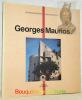GEORGES MAURIOS.. Garcias, J.-C.  Lemoine, B.