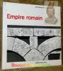 Empire romain. Photos par Yvan Butler. Collection Architecture universelle.. PICARD, Gilbert.