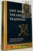 East Asia. The Great Tradition. A History of East Asian Civilization. Volume One.. REISCHAUER, Edwin O.  FAIRBANK, John K.