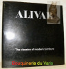 Alivar. The classics of modern furniture. I classici del mobile moderno.. MASUCCI, Vincent A. - RAISSI, Anastasi.