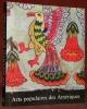 Arts populaires des Amériques.. CATALA ROCA, F.