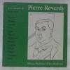 A la rencontre de Pierre Reverdy et ses amis : Picasso, Braque, Laurens, Gris, Léger, Matisse, Modigliani, Manolo, Gargallo, Derain, Chagall, ...