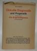 Okkulte Diagnostik und Prognostik. Fünfte erweiterte Auflage.. SURYA, G. W.