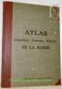 ATLAS géographique, économique, historique de la Suisse. Publications du Dictionnaire Géographique de la Suisse..
