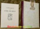 """Chroniques de l'Oeil de Boeuf. Illustrations de Lucien Boucher gravées sur bois par G. Angiolini. Collection le """"XVIIe siècle galant"""".."""