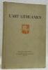 L'art lithuanien. Un recueil d'images avec une introduction de P. Galauné..