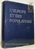 L'Europe et ses populations. Vues d'ensemble et dictionnaire descriptif.. DELPHEE MIROGLIO, Abel et Yvonne.