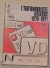 L'AUTOMOBILISTE VAUDOIS 1970-1971. Répertoire des garages, carrosseries etc.Répertoire numérique des automobiles portant plaques VD..