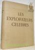LES EXPLORATEURS CELEBRES. Frontispice de Fernand Léger. Collection La galerie des hommes célèbres..