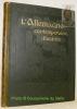 L'Allemagne contemporaine illustrée. 22 Cartes dont 8 en couleurs. 588 Reproductions photographiques.. JOUSSET, P.