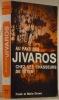 Au pays des Jivaros. 2e édition.. DROWN, Frank et Marie