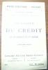 L'organisation du crédit en Allemagne et en France. Collection Pages d'Histoire 1914 - 1916.. LIESSE, André.