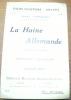 La Haine allemande contre les français. Impressions d'Allemagne. Collection Pages d'Histoire 1914 - 1916.. VERRIER, Paul.