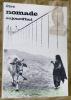 Etre nomade aujourd'hui. Catalogue de l'exposition du Musée d'ethnographie de Neuchâtel..