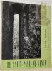 De Saint-Paul-de-Vence. Avec 64 photographies de Gilles Ehrmann et un montage photographique de Jacques Prévert en frontispice.. VERDET, André.
