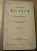 Landwirthschaftliches Lesebuch. 4. verbesserte Auflage. Mit 61 Abbildungen.. TSCHUDI, Dr. Friedrich von.