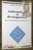 Anthropologie et développement. Essai en socio-anthropologie du changement social.. SARDAN, Jean-Pierre Olivier.