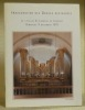 Inauguration des orgues restaurées de l'Eglise St-Laurent de Charmey Dimanche 9 nombre 1997..
