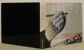 La lithographie. Collection Les métiers de l'Art.. LOCHE, Renée.
