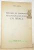 Principes et Tendances de la planification rurale en Israël. Problèmes posés par l'absorption de l'immigration de masse dans les villages coopératifs ...