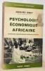 Psychologie économique africaine. Eléments d'une recherche interdisciplinaire. Coll. Bibliothèque scientifique.. BINET, Jacques.