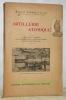 Artillerie atomique. 2e édition, revue et augmentée, avec un supplément sur les expériences de Bikini, 147 figures, dont 14 hors texte.. NAHMIAS, ...