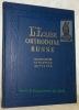 L'Eglise Orthodoxe Russe. Organisation, situation, activité..