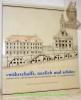 """""""wärhschafft, nuzlich und schön"""" Bernische Architekturzeichnungen des 18. Jahrhunderts. Katalog der Ausstellung im Bernischen Historischen Museum.. ..."""