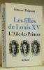 Les filles de Louis XV. L'Aile des Princes.24 illustrations.. POIGNANT, Simone.