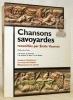 Chansons savoyardes. Mémoires et Documents publiés par l'Académie Chablaisienne, tome 68.. VUARNET, Emile.