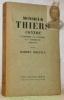 """Monsieur Thiers contre l'Empire, la Guerre, la Commune, 1869-1871. Coll. """"Les Cahiers Verts"""".. DREYFUS, Robert."""