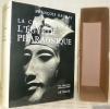 La civilisation de l'Egypte pharaonique. Illustré de 255 héliogravures, 8 planches en couleurs et de 47 cartes et plans. Collection Les grandes ...