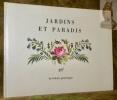 Jardins et Paradis. Collection La Galerie pittoresque.. MALLET, Robert.