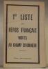 1re LISTE DES HEROS FRANCAIS MORTS AU CHAMP D'HONNEUR. .
