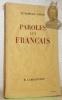 Paroles aux Français. Messages et Ecrits 1934 - 1941.Introduction par G. L. Jaray.. PETAIN, (Philippe) Maréchal.