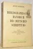 Bibliographisches Handbuch des deutschen Schrifttums. 3. völlig umgearbeitete und wesentlich vermehrte Auflage.. KÖRNER, Josef.
