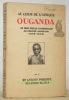 Au coeur de l'Afrique Ouganda. Un demi-siècle d'apostolat au centre africain 1878-1928.. PHILIPPE, RP. Antony.