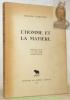 L'Homme et la Matière. Propos sur le métier d'ingénieur.. TURRETTINI, Fernand.