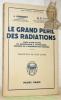 """Le Grand Péril des Radiations. Traduction de René Sudre. Suivi d'une étude du Professeur A. Lacassagne. Coll. """"Bibliothèque Scientifique"""".. SCHUBERT, ..."""