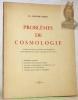 Problèmes de Cosmologie. (Conférence faites aux membres de la Murithienne, société valaisanne des Sciences Naturelles en 1959 et 1961).. SIERRO, ...