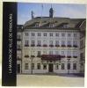 La Maison de Ville de Fribourg. Travaux de transformation 1997-1999..
