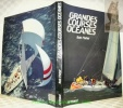 Grandes courses océanes. Préface de Peter Blake.. FISHER, Bob.