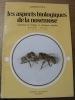Les aspects biologiques de la nosemose. Symposium de biologie et pathologie apicoles d'Apimondia Merelbeke Belgique..