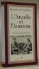 L'Arcadie et l'Amazone. Présenté par Raymond Trousson. Collection Ressources.. SAINT-PIERRE, Bernardin de.